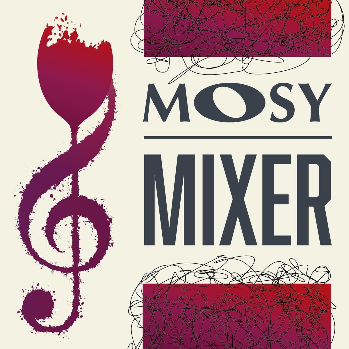 MOSY Mixer Flyer